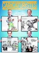 Caricaturistes - Fantassins de la démocratie, le film