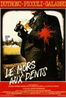 Le Mors Aux Dents, le film