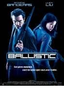 Affiche du film Ballistic