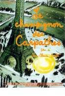 Affiche du film Le champignon des Carpathes