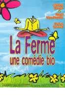 Affiche du film La ferme (une com�die bio)