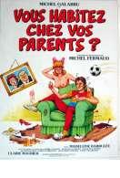 Affiche du film Vous Habitez chez Vos Parents