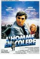 Affiche du film L'homme en Colere