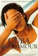 Cuba mon amour, le film