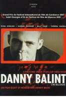Danny Balint, le film