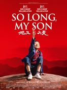 Bande annonce du film So Long, My Son