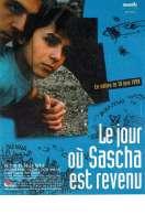 Le jour où Sascha est revenu, le film