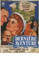 Derniere Aventure, le film
