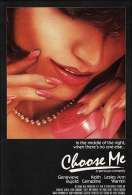 Affiche du film Choose Me