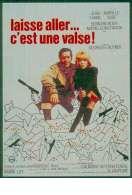 Affiche du film Laisse Aller C'est Une Valse