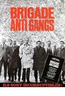 Affiche du film Brigade Anti Gangs