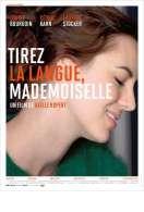 Affiche du film Tirez la langue, mademoiselle