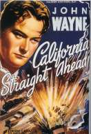 California Straight Ahead, le film
