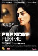 Affiche du film Prendre Femme