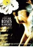 L'ete des Roses Blanches