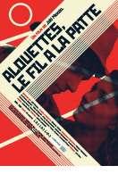 Affiche du film Alouettes, le fil � la patte
