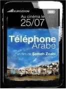 Bande annonce du film Téléphone Arabe