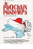 Affiche du film Au Prochain Printemps