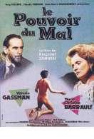 Affiche du film Le Pouvoir du Mal