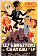 Les Gangsters du Chateau d'if, le film