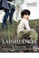 La Influencia, le film