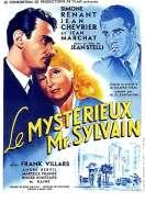 Le Mysterieux Monsieur Sylvain, le film