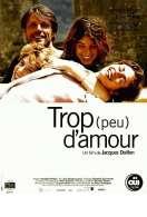 Trop (peu) d'amour, le film
