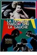 Affiche du film La Derniere Maison Sur la Gauche