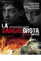La Sangre Brota (sang impur), le film