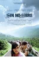 Sin Nombre, le film