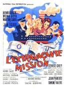 L'extravagante Mission, le film