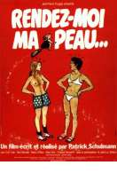 Affiche du film Rendez Moi Ma Peau