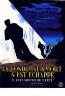 Affiche du film Un condamn� � mort s'est �chapp�