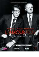 Affiche du film Yves Saint Laurent - Pierre Berg�, l'amour fou