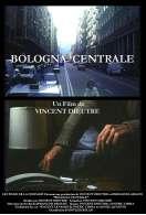 Affiche du film Bologna centrale