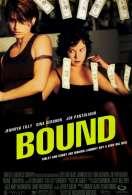 Bound, le film