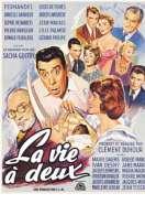 Affiche du film La vie � deux