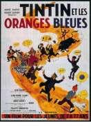 Tintin et les oranges bleues, le film