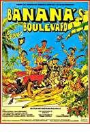 Banana's Boulevard, le film