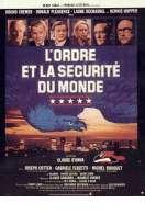 Affiche du film L'ordre et la s�curit� du monde
