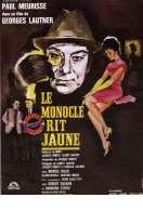 Affiche du film Le monocle rit jaune