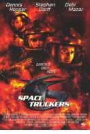 Space truckers, le film