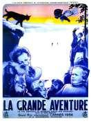 La grande aventure, le film
