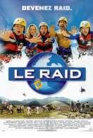 Affiche du film Le raid