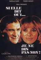 Affiche du film Si Elle Dit Oui Je Ne Dis Pas Non