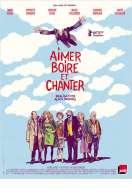 Affiche du film Aimer, boire et chanter