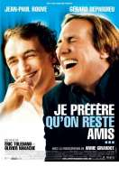 Affiche du film Je pr�f�re qu'on reste amis