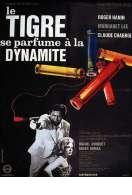 Affiche du film Le Tigre se parfume � la dynamite