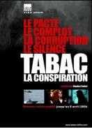 Tabac, la conspiration, le film