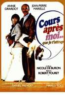 Affiche du film Cours Apres Moi Que Je T'attrape